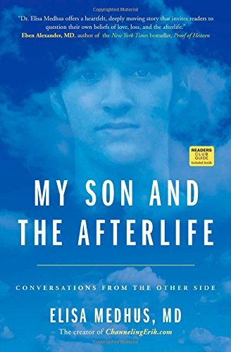 Elisa Medhus My Son And The Afterlife Conversations From The Other Side Original