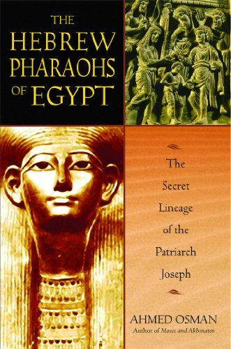 Ahmed Osman The Hebrew Pharaohs Of Egypt 0002 Edition;