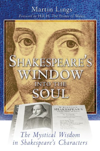 Martin Lings Shakespeare's Window Into The Soul The Mystical Wisdom In Shakespeare's Characters 0003 Edition;revised
