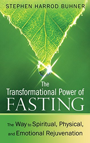 Stephen Harrod Buhner The Transformational Power Of Fasting The Way To Spiritual Physical And Emotional Rej 0002 Edition;gt;