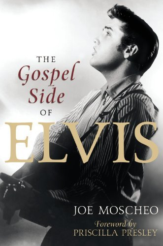 Joe Moscheo The Gospel Side Of Elvis