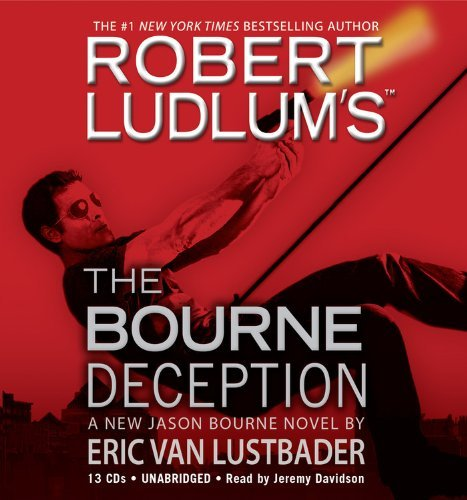 Robert Ludlum Robert Ludlum's The Bourne Deception