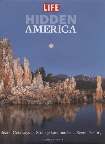Life Books Hidden America Finding Stunning Beauty And Strange Stories In Se