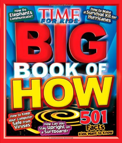 The Editors Of Time For Kids Time For Kids Big Book Of How