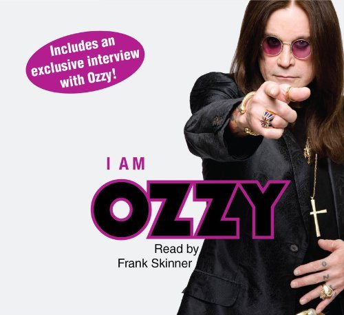 Ozzy Osbourne I Am Ozzy Abridged