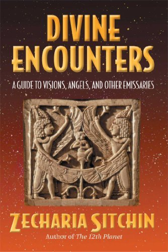 Zecharia Sitchin Divine Encounters A Guide To Visions Angels And Other Emissaries