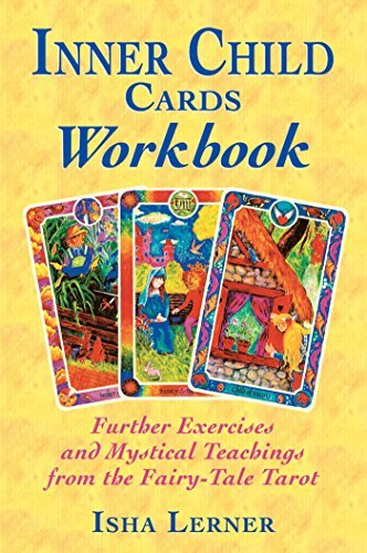 Isha Lerner Inner Child Cards Workbook Further Exercises And Mystical Teachings From The Original