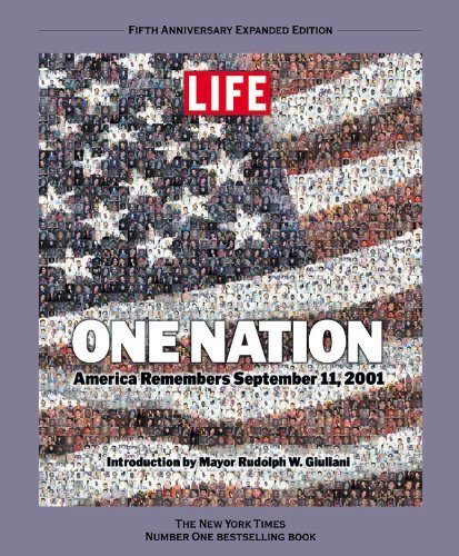 Life Magazine Life One Nation America Remembers September 11 2001
