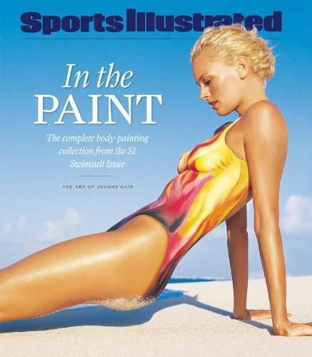 Joanne Gair Sports Illustrated In The Paint The Complete Body Painting Collection From The Si