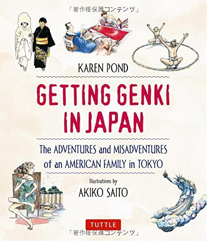 Karen Pond Getting Genki In Japan The Adventures And Misadventures Of An American F