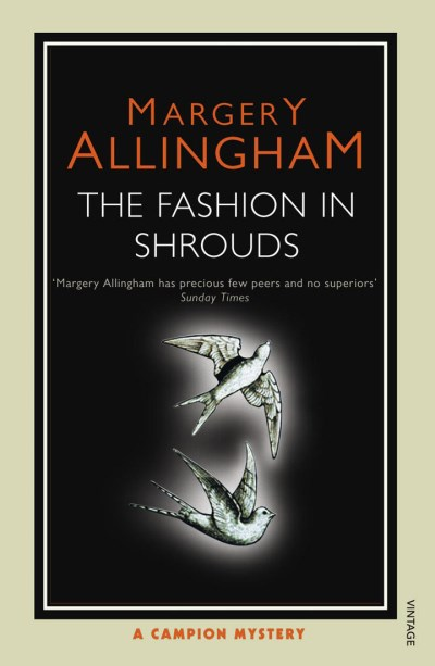 Margery Allingham The Fashion In Shrouds
