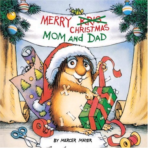 Mercer Mayer Merry Christmas Mom & Dad Little Critter