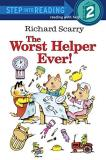 Richard Scarry Richard Scarry's The Worst Helper Ever! Random House