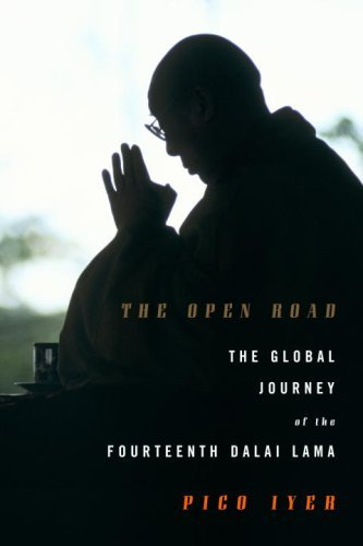 Pico Iyer Open Road The The Global Journey Of The Fourteenth Dalai Lama