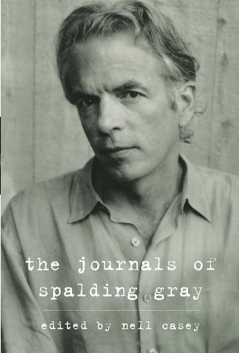 Spalding Gray Journals Of Spalding Gray The