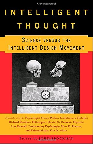John Brockman Intelligent Thought Science Versus The Intelligent Design Movement