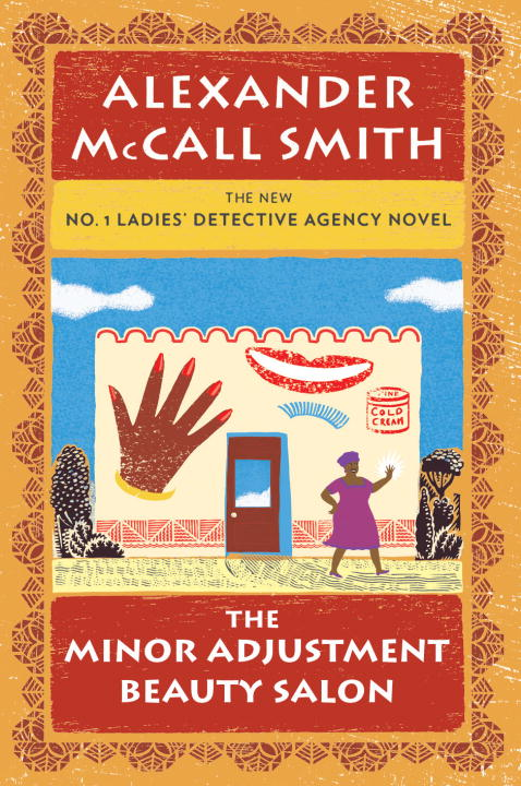 Alexander Mccall Smith Minor Adjustment Beauty Salon The No. 1 Ladies' Detective Agency (14)
