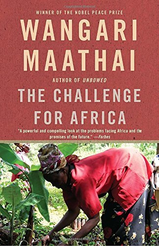 Wangari Maathai The Challenge For Africa