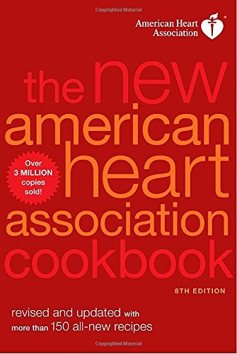 American Heart Association The New American Heart Association Cookbook 8th E 0008 Edition;