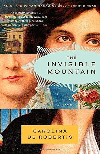 Carolina De Robertis The Invisible Mountain