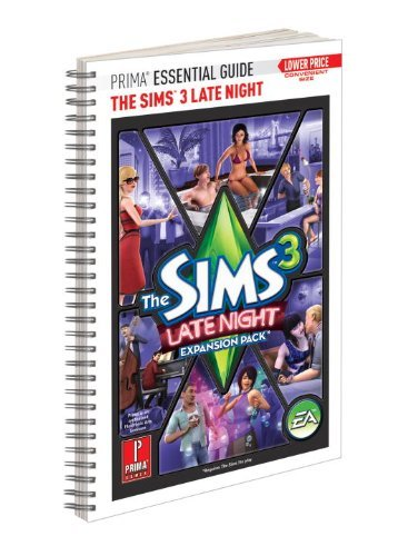 Prima Games Sims 3 Late Night Prima Essential Guide The Prima Official Game Guide