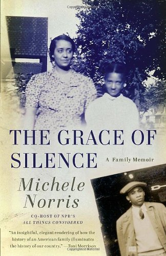 Michele Norris The Grace Of Silence A Family Memoir
