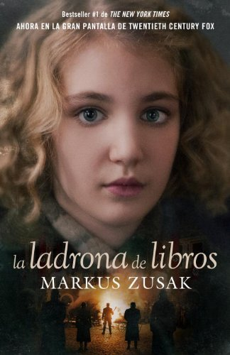Markus Zusak La Ladrona De Libros = The Book Thief