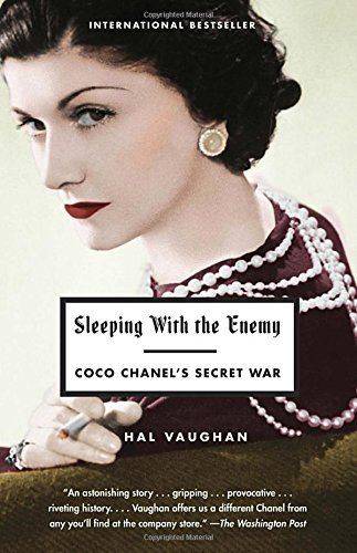Hal Vaughan Sleeping With The Enemy Coco Chanel's Secret War
