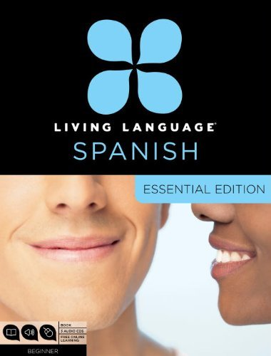 Living Language Living Language Spanish Essential Edition Beginner [with Book(s)]