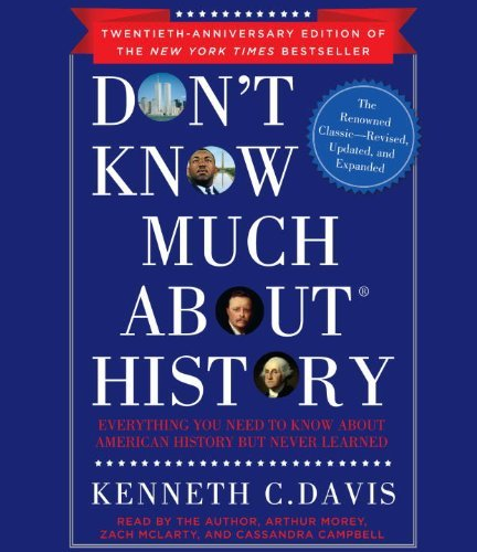 Kenneth C. Davis Don't Know Much About History Everything You Need To Know About American Histor Abridged