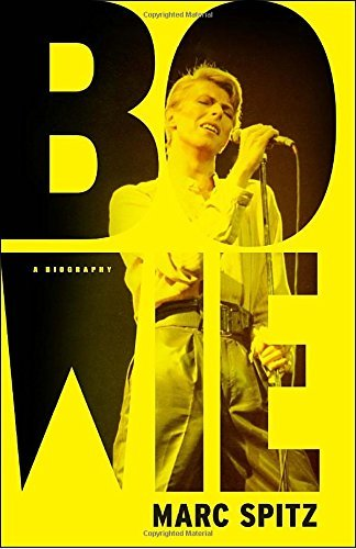 Marc Spitz Bowie A Biography
