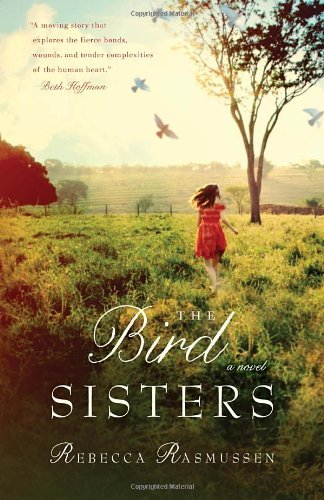 Rebecca Rasmussen The Bird Sisters
