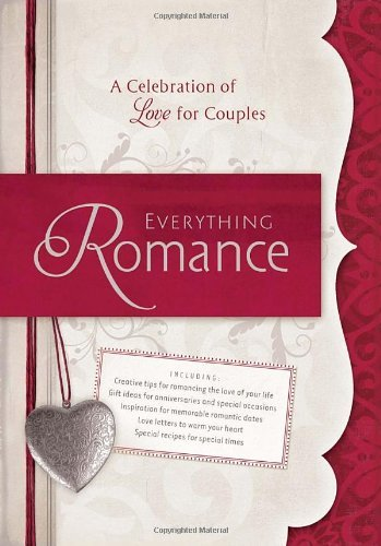 Tom Winters Everything Romance A Celebration Of Love For Couples