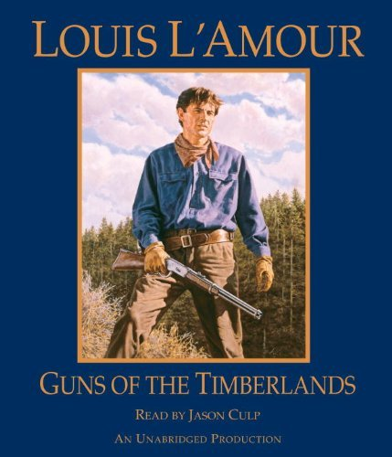 Louis L'amour Guns Of The Timberlands