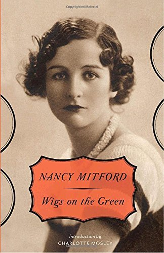 Nancy Mitford Wigs On The Green