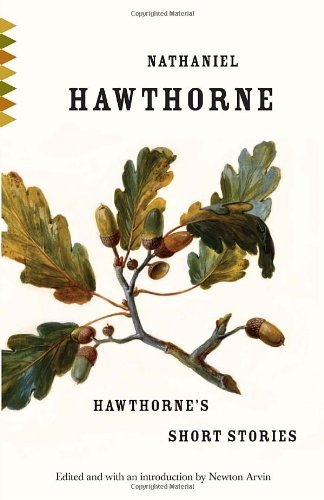 Nathaniel Hawthorne Hawthorne's Short Stories