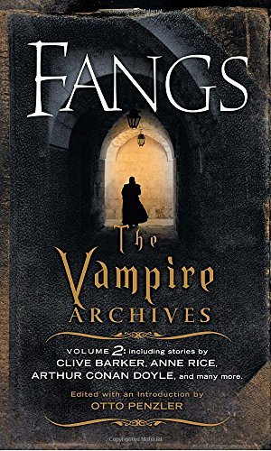 Otto Penzler Fangs The Vampire Archives Volume 2
