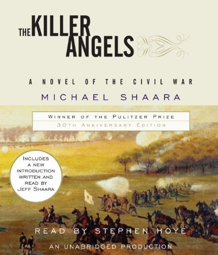 Michael Shaara The Killer Angels The Classic Novel Of The Civil War 0030 Edition;