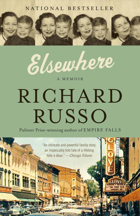 Richard Russo Elsewhere A Memoir