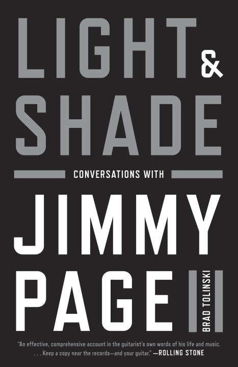 Brad Tolinski Light And Shade Conversations With Jimmy Page