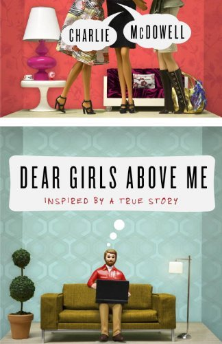 Charlie Mcdowell Dear Girls Above Me Inspired By A True Story