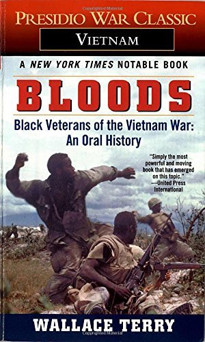 Wallace Terry Bloods Black Veterans Of The Vietnam War An Oral Histor