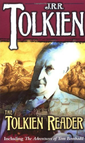 J. R. R. Tolkien The Tolkien Reader