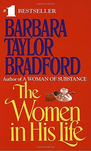 Barbara Taylor Bradford The Women In His Life