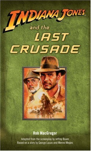 Robert Macgregor Indiana Jones And The Last Crusade
