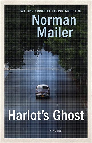 Norman Mailer Harlot's Ghost