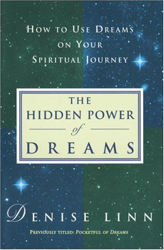 Denise Linn Hidden Power Of Dreams