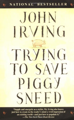 John Irving Trying To Save Piggy Sneed