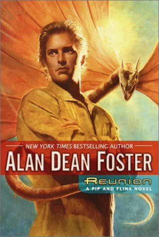 Alan Dean Foster Reunion A Pip & Flinx Novel