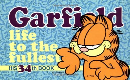 Jim Davis Garfield Life To The Fullest